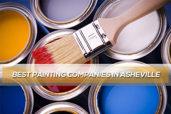 Best Painting Companies in Asheville